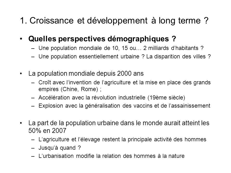 1.Croissance et développement à long terme . Quelles perspectives démographiques .