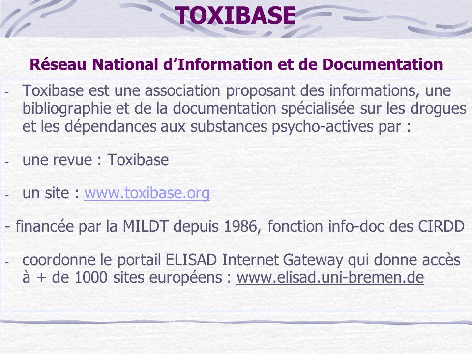 TOXIBASE Réseau National dInformation et de Documentation - Toxibase est une association proposant des informations, une bibliographie et de la docume