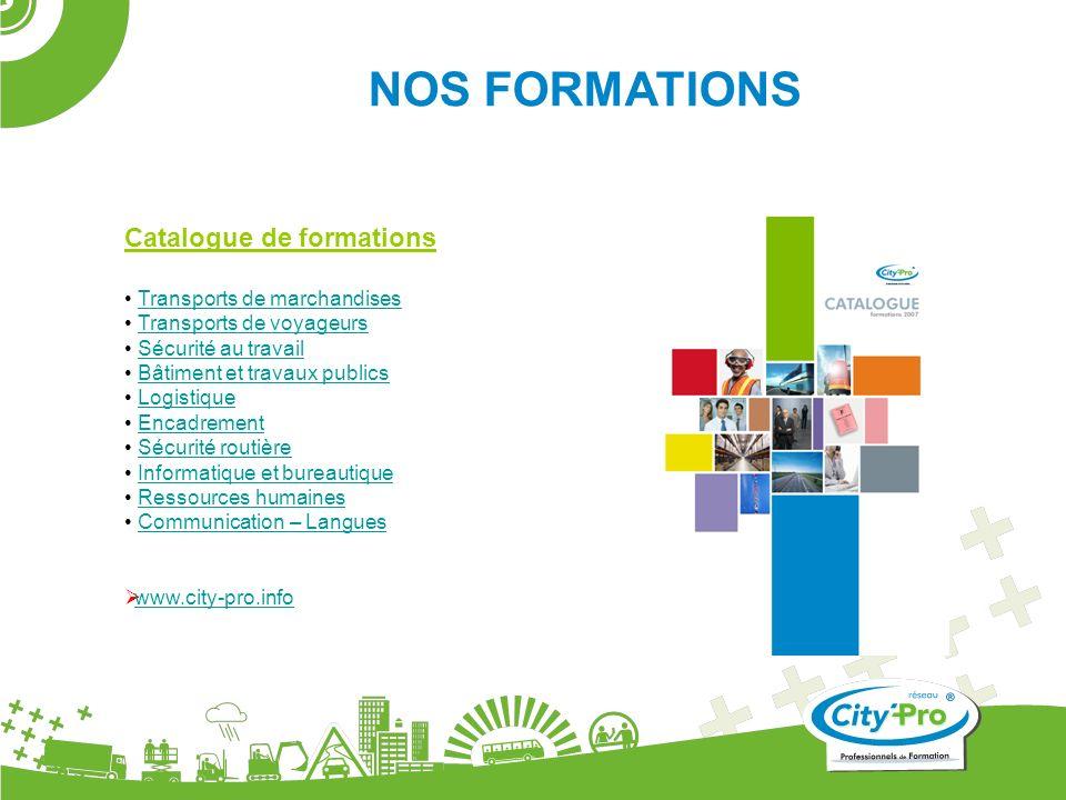 Catalogue de formations Transports de marchandises Transports de voyageurs Sécurité au travail Bâtiment et travaux publics Logistique Encadrement Sécu