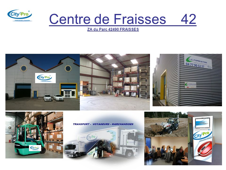 Centre de Fraisses 42 ZA du Parc 42490 FRAISSES