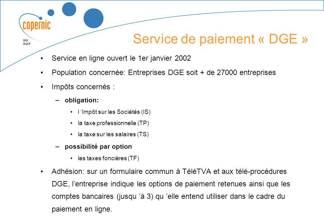 Le Service de paiement « Grand Public » Service de gestion des contrats de prélèvement et de paiement des impôts en ligne ouvert en avril 2001. Popula