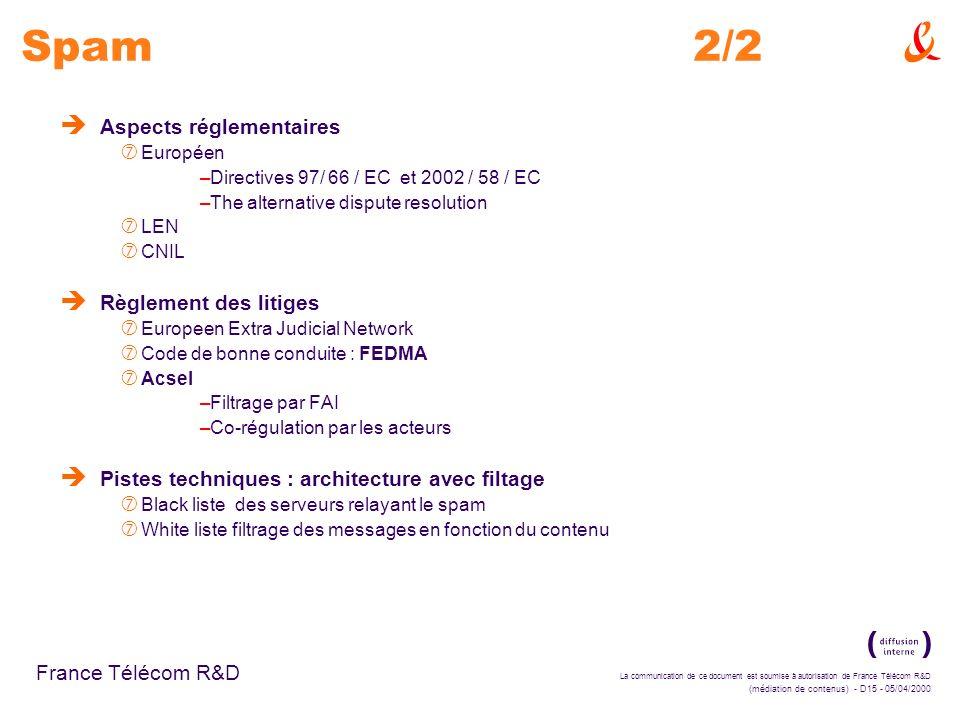 La communication de ce document est soumise à autorisation de France Télécom R&D (médiation de contenus) - D15 - 05/04/2000 France Télécom R&D è Aspec