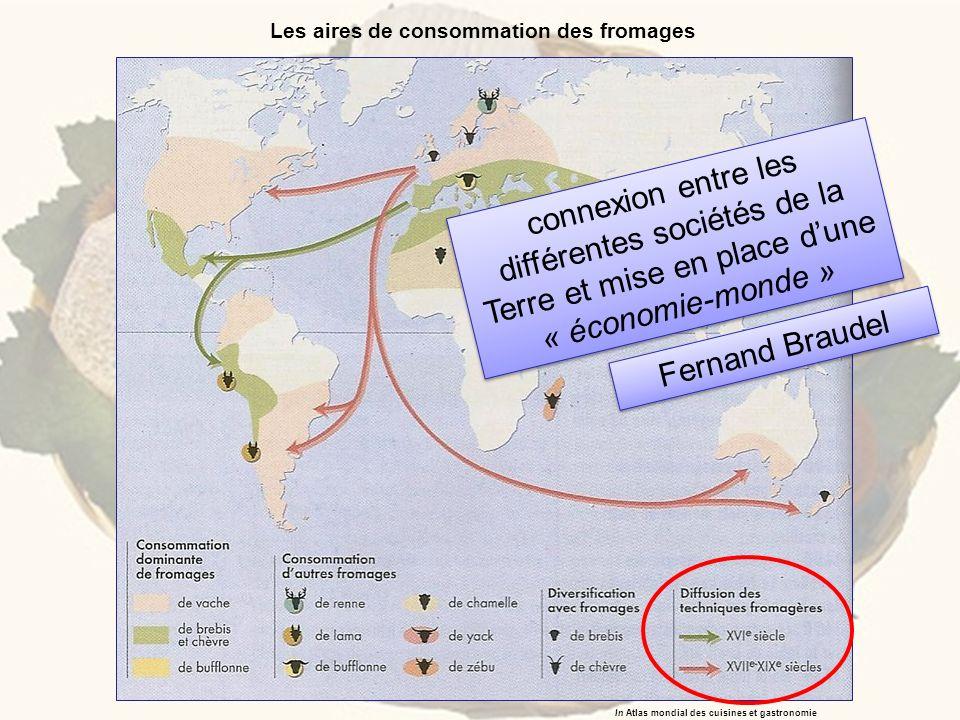Les aires de consommation des fromages In Atlas mondial des cuisines et gastronomie connexion entre les différentes sociétés de la Terre et mise en pl