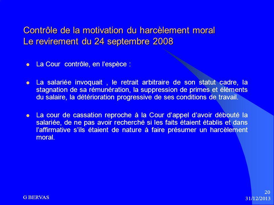 Contrôle de motivation du harcèlement moral La Cour de cassation : Vérifie que les agissements de lemployeur présentés par le salarié ont été appréhen