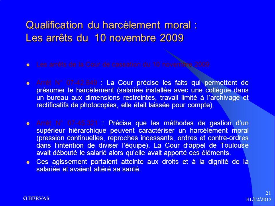 Contrôle de la motivation du harcèlement moral Le revirement du 24 septembre 2008 La Cour contrôle, en lespèce : La salariée invoquait, le retrait arb
