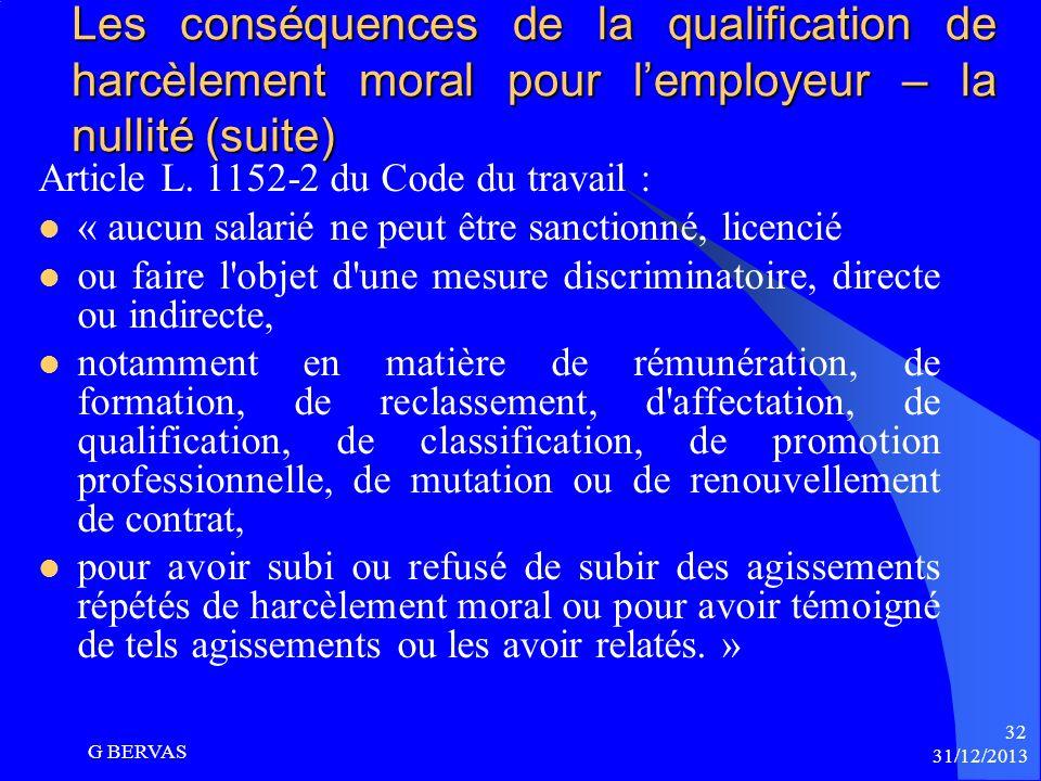 Les conséquences de la qualification de harcèlement moral pour lemployeur Responsabilité civile : Versements au harcelé de dommages et intérêts pour l