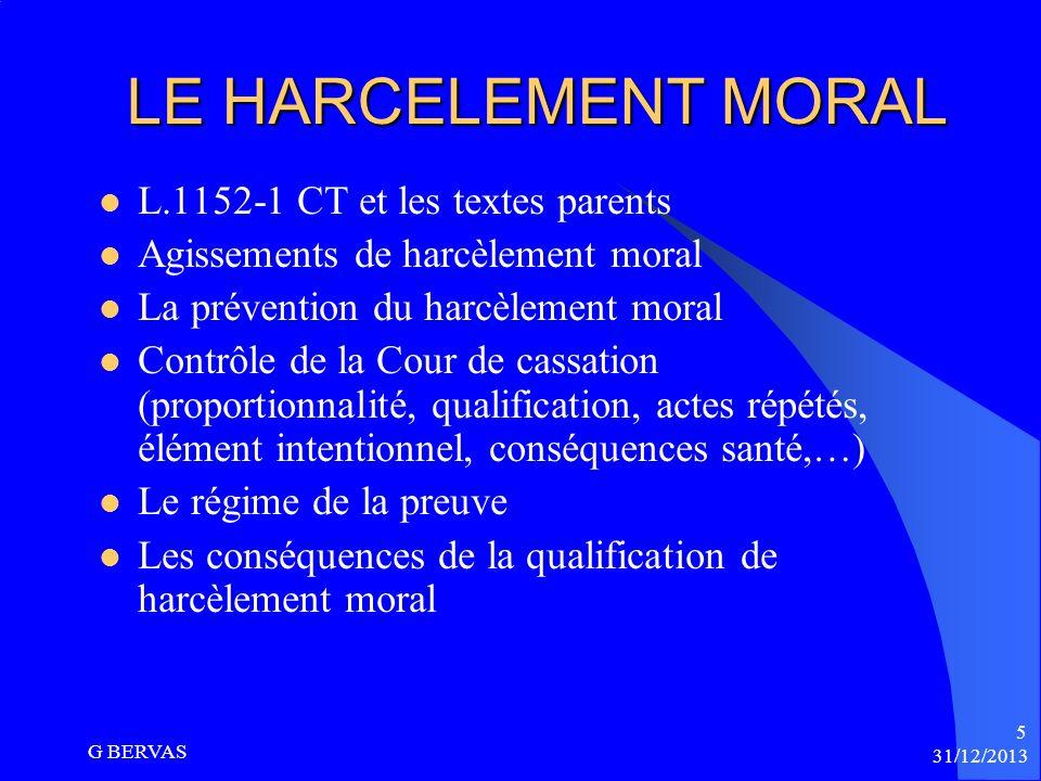 31/12/2013 G BERVAS 4 Les enjeux Le rôle des Conseillers prudhommes, juges du fond, est dans ces affaires déterminant. Le Conseiller, prenant ses dist