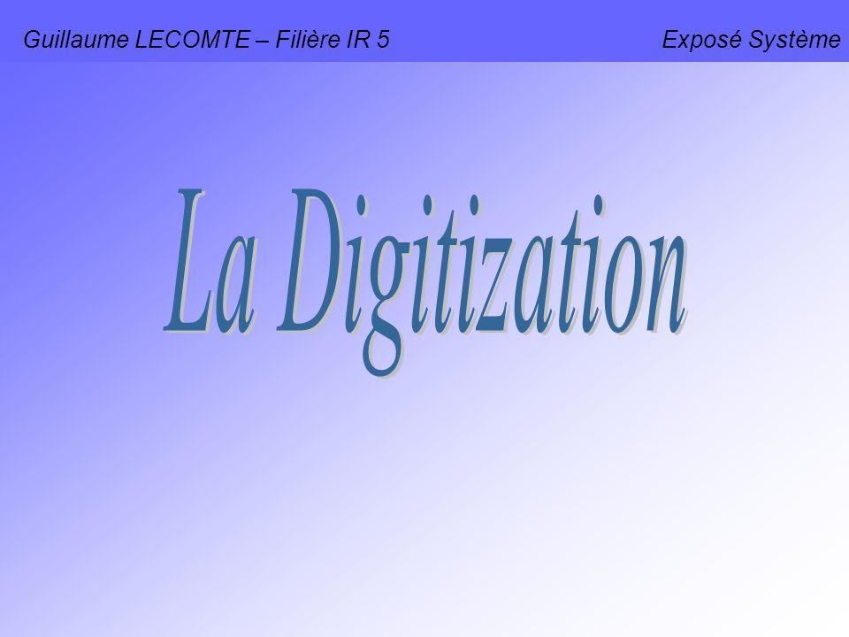 Guillaume LECOMTE – Filière IR 5 Exposé Système
