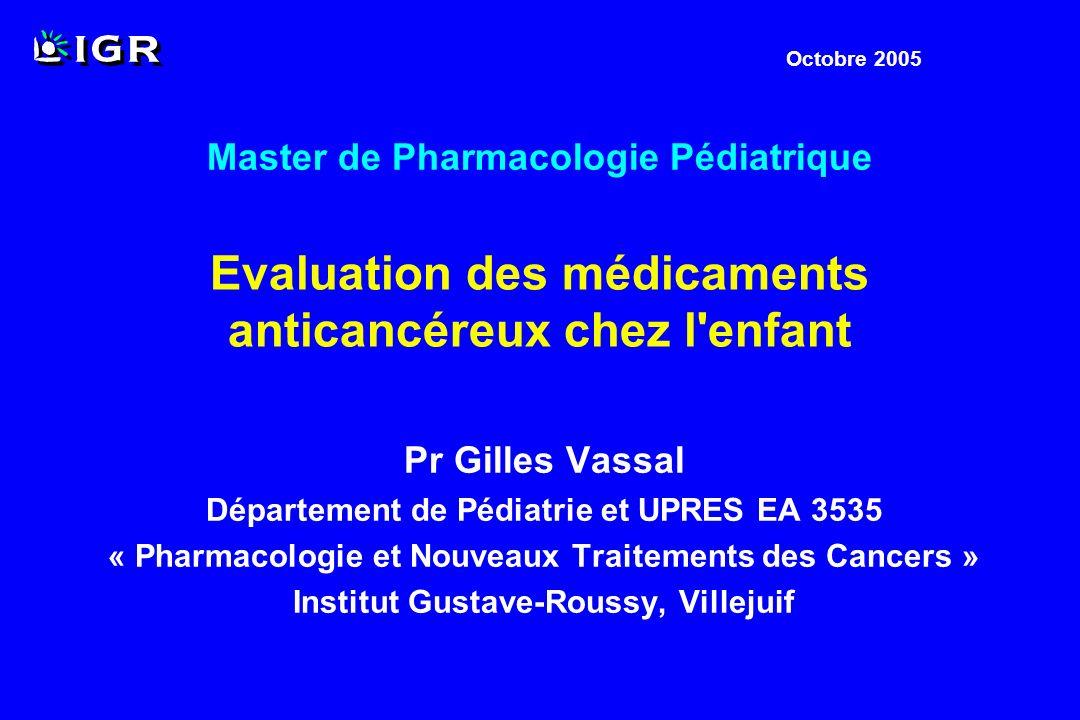 Objectif principal : activité antitumorale Objectifs secondaires : tolérance pharmacocinétique/pharmacodynamie monochimiothérapie ou associations Phase II en Oncologie Pédiatrique Objectifs