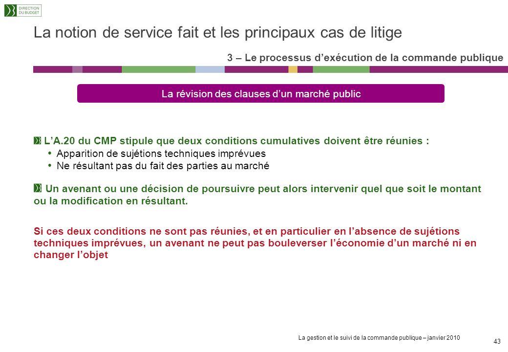 La gestion et le suivi de la commande publique – janvier 2010 42 La notion de service fait et les principaux cas de litige Ce sont des astreintes dest