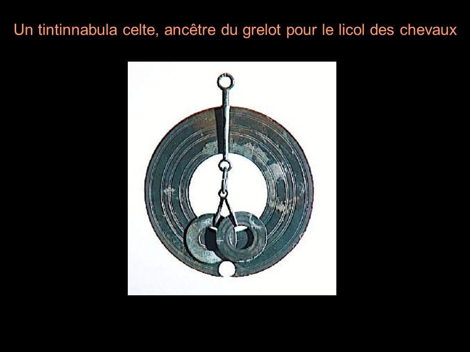 Un tintinnabula celte, ancêtre du grelot pour le licol des chevaux