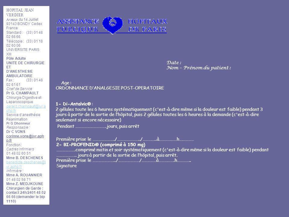 HOPITAL JEAN VERDIER Avenue du 14 Juillet 93143 BONDY Cedex France Standard :(33) 01 48 02 66 66 Télécopie :(33) 01 18 02 60 06 UNIVERSITE PARIS XIII