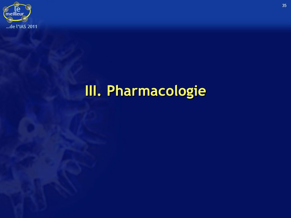 le meilleur …de lIAS 2011 Etude RALTECAPS 66 patients sous traitement ARV avec RAL bid Observance mesurée par MEMS Après un suivi de 24 semaines, échec virologique (CV > 40 c/ml) chez 10 (15 %) patients Estimation de la probabilité déchec virologique selon la durée dinterruption de RAL –Risque de 50 % si interruption de RAL 5 jours –Pour chaque jour supplémentaire dinterruption, OR du risque déchec virologique de 1,9 (IC 95 % : 1,2 - 3,1) Modèle de régression (RAL, n = 66) Modèle de régression (RAL, n = 66) Faible pardonnance de RAL Gras G, IAS 2011, Abs.