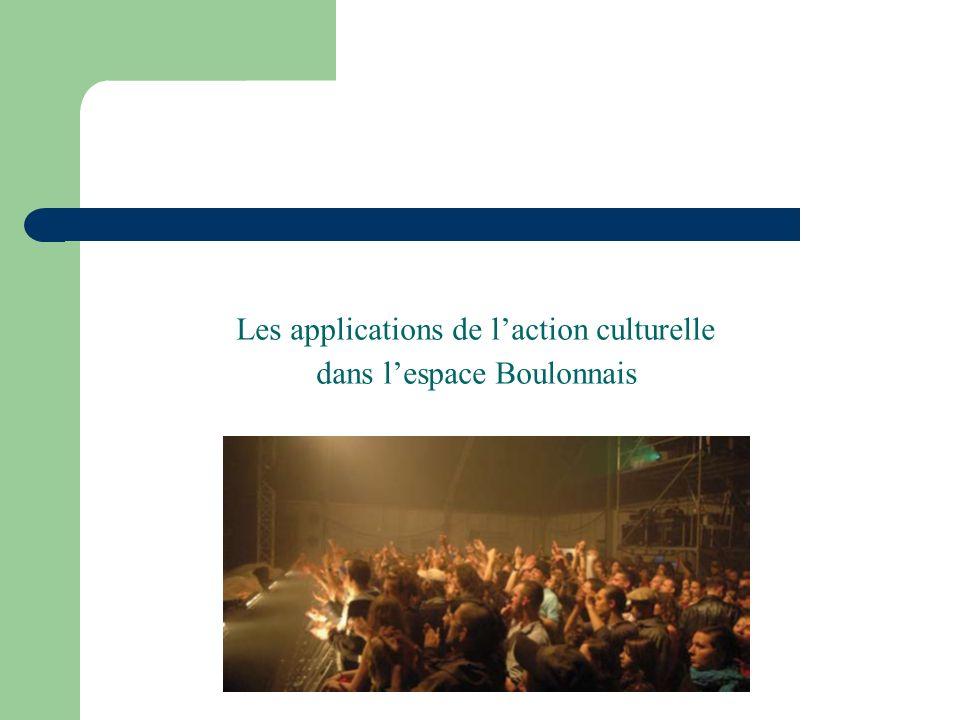 Les applications de laction culturelle dans lespace Boulonnais