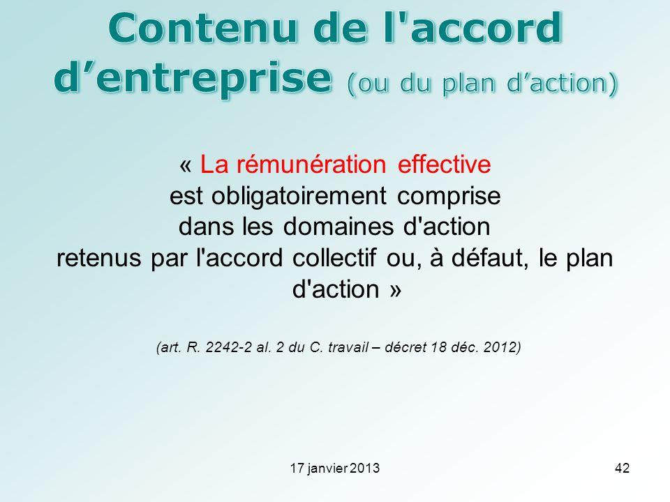 « La rémunération effective est obligatoirement comprise dans les domaines d'action retenus par l'accord collectif ou, à défaut, le plan d'action » (a