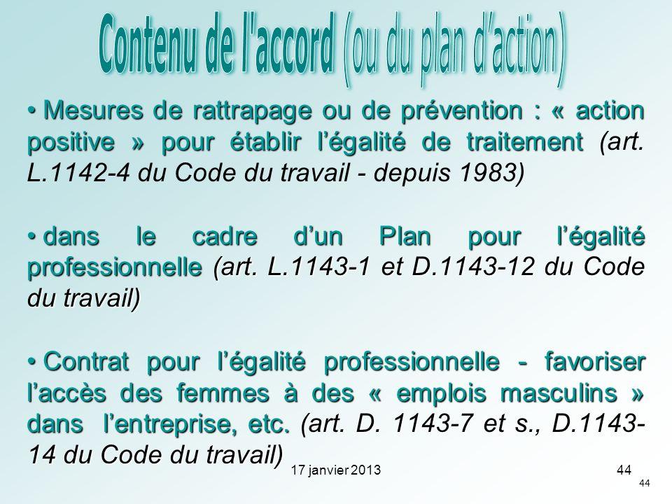Mesures de rattrapage ou de prévention : « action positive » pour établir légalité de traitement Mesures de rattrapage ou de prévention : « action pos