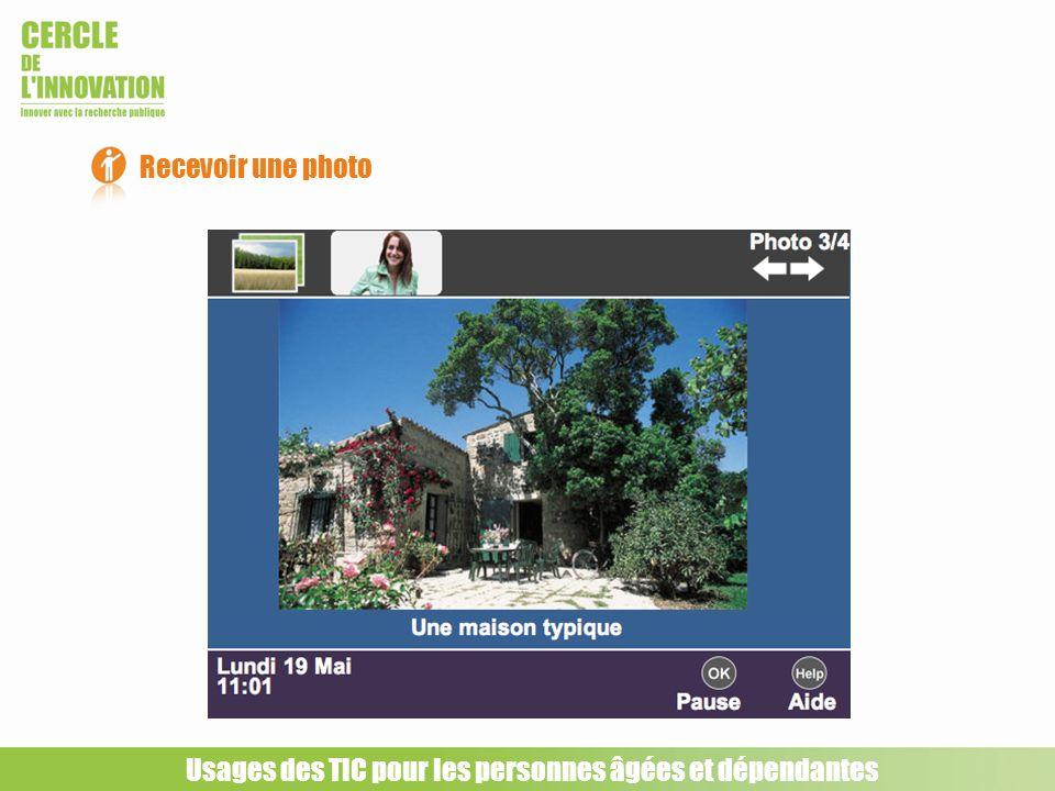 Recevoir une photo Usages des TIC pour les personnes âgées et dépendantes