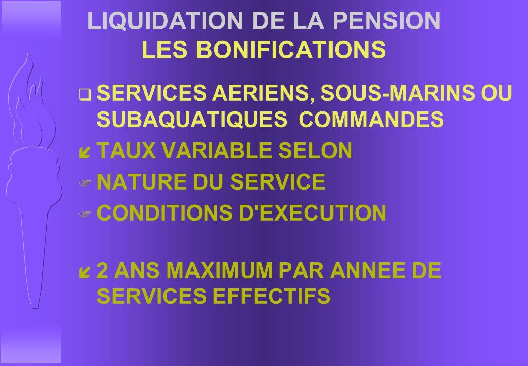 LIQUIDATION DE LA PENSION LES BONIFICATIONS q BONIFICATION AU PERSONNEL FEMININ : 1 AN PAR ENFANT NE AVANT LA RDC F LEGITIME, NATUREL RECONNU, ADOPTIF