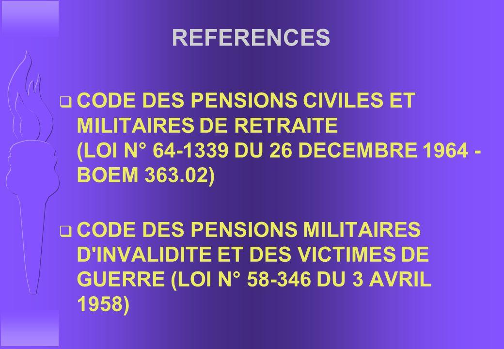 LES PENSIONS MILITAIRES DE RETRAITE ET D'INVALIDITE