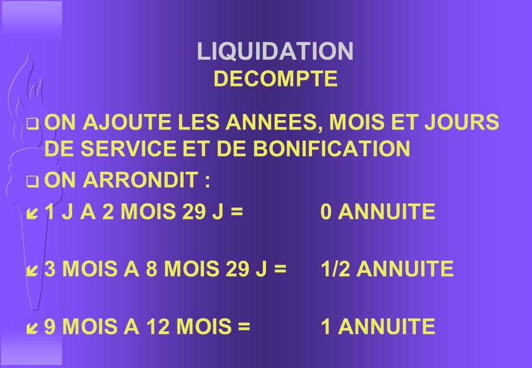 BONIFICATION STATUTAIRE (L12i) UN MILITAIRE ENTRE EN SERVICE A 25 ANS q à 39 ans : 14 + 0 = 14 annuités q à 40 ans : 15 + 3 ans = 18 annuités q à 45 a