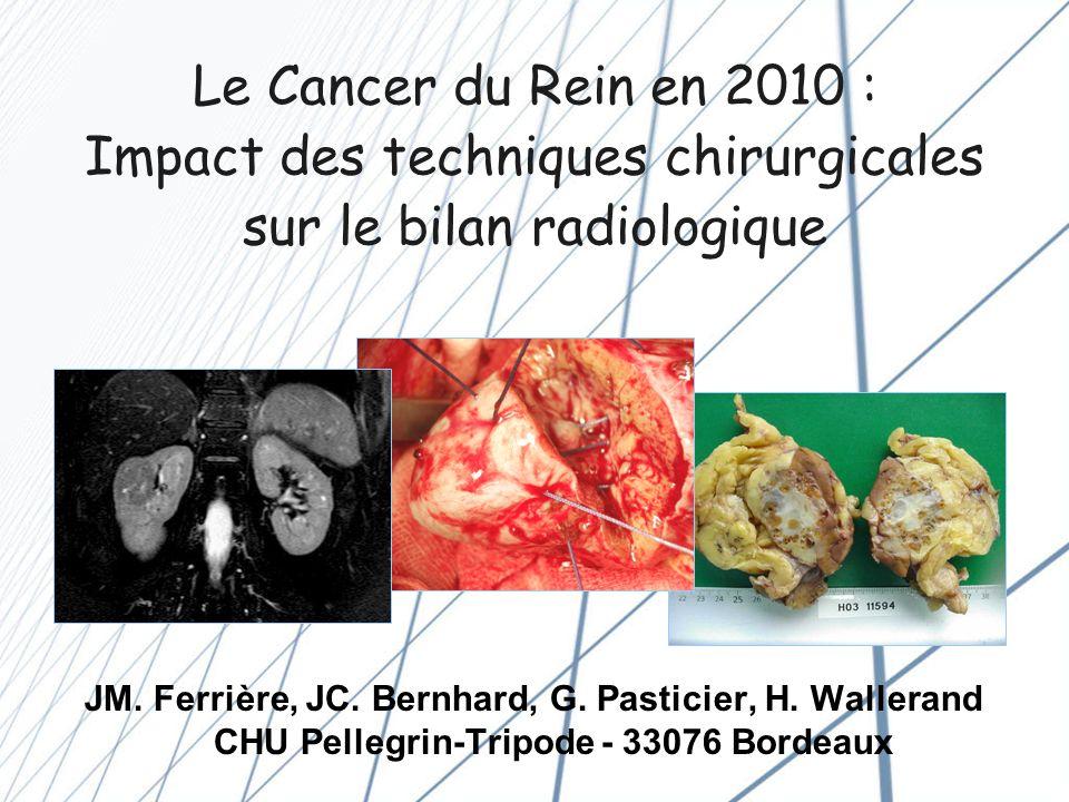 La prise en charge du cancer du rein 2000 à 2010 = une Révolution .