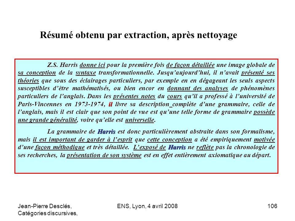 Jean-Pierre Desclés, Catégories discursives, ENS, Lyon, 4 avril 2008106 Z.S. Harris donne ici pour la première fois de façon détaillée une image globa