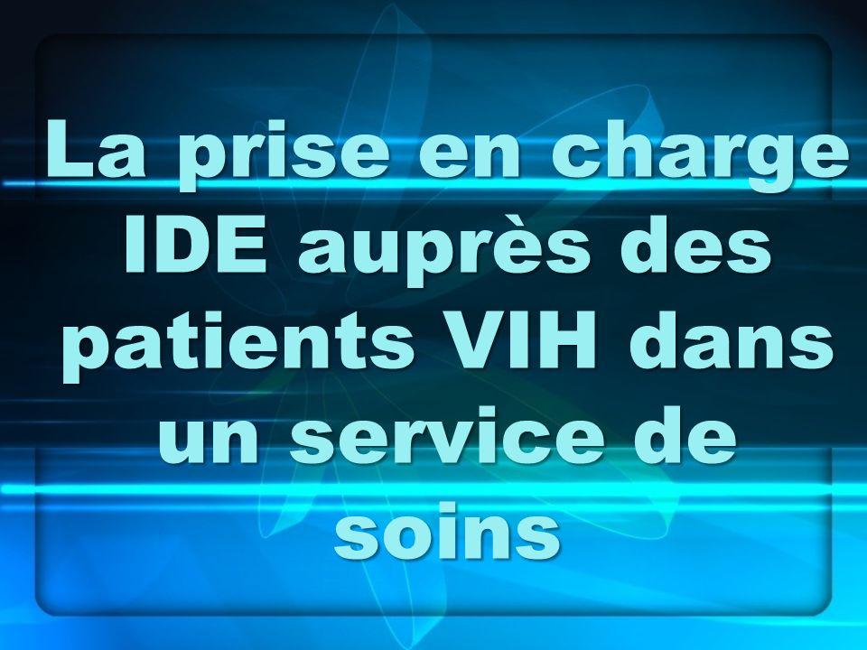 La prise en charge IDE auprès des patients VIH dans un service de soins