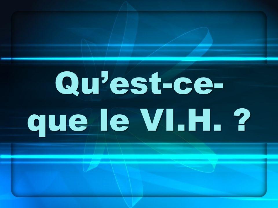 Définitions V.I.H.