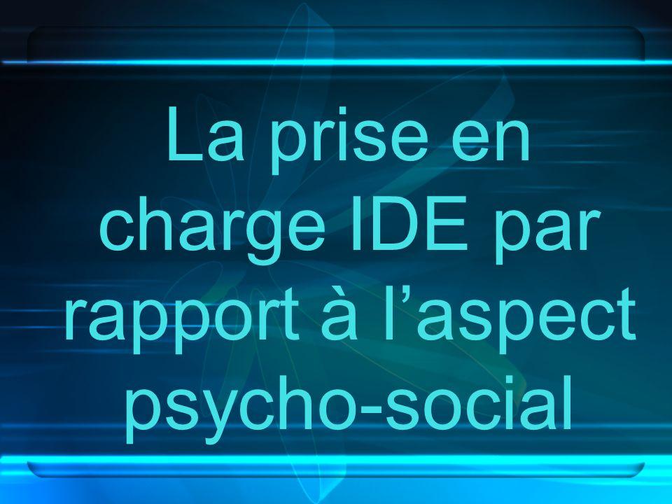 La prise en charge IDE par rapport à laspect psycho-social