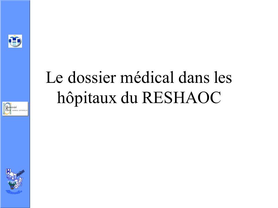 Le dossier médical dans les hôpitaux du RESHAOC