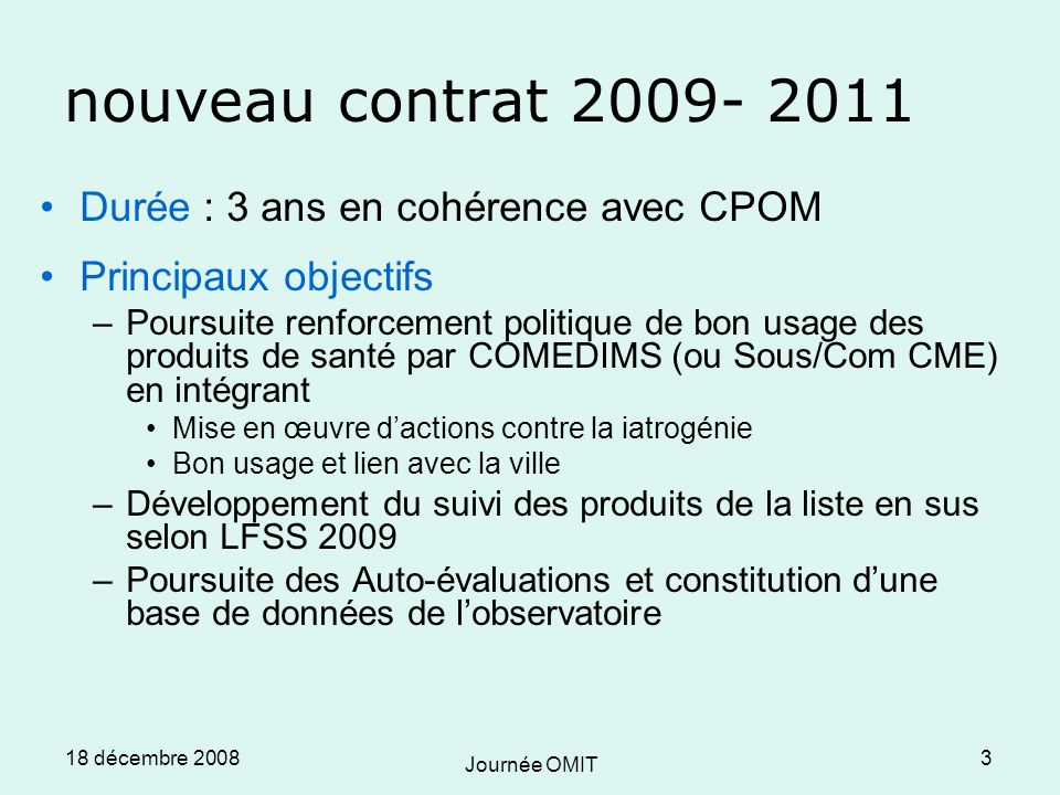 18 décembre 2008 Journée OMIT 14 III.