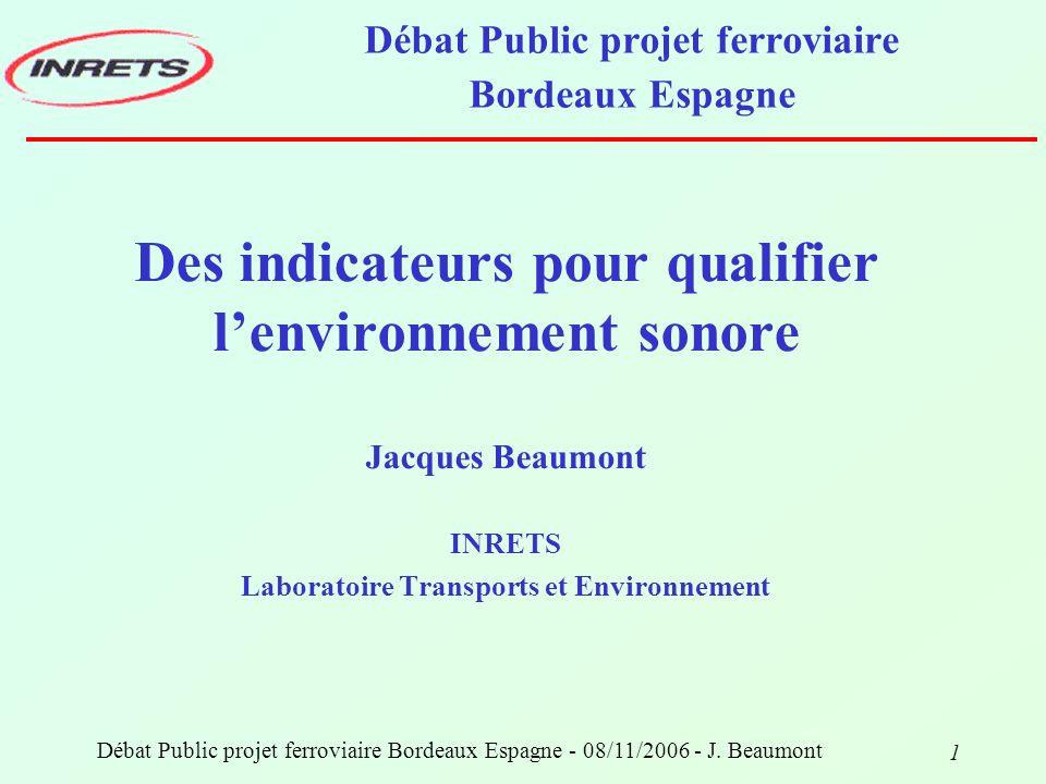 12 Débat Public projet ferroviaire Bordeaux Espagne - 08/11/2006 - J. Beaumont Synthèse
