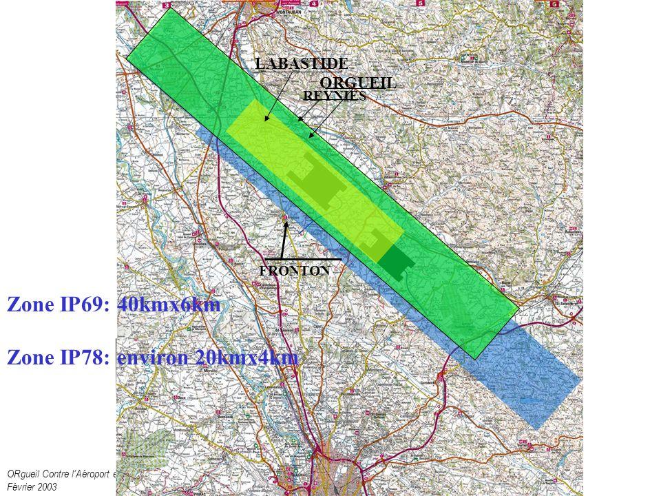 ORgueil Contre lAéroport et ses Nuisances Février 2003 Et on vous montre cela .