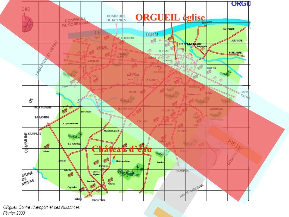 ORgueil Contre lAéroport et ses Nuisances Février 2003 PISTE ORGUEIL église Château deau