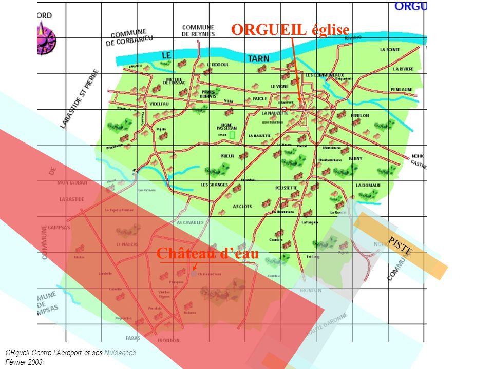 ORgueil Contre lAéroport et ses Nuisances Février 2003 PISTE Château deau ORGUEIL église