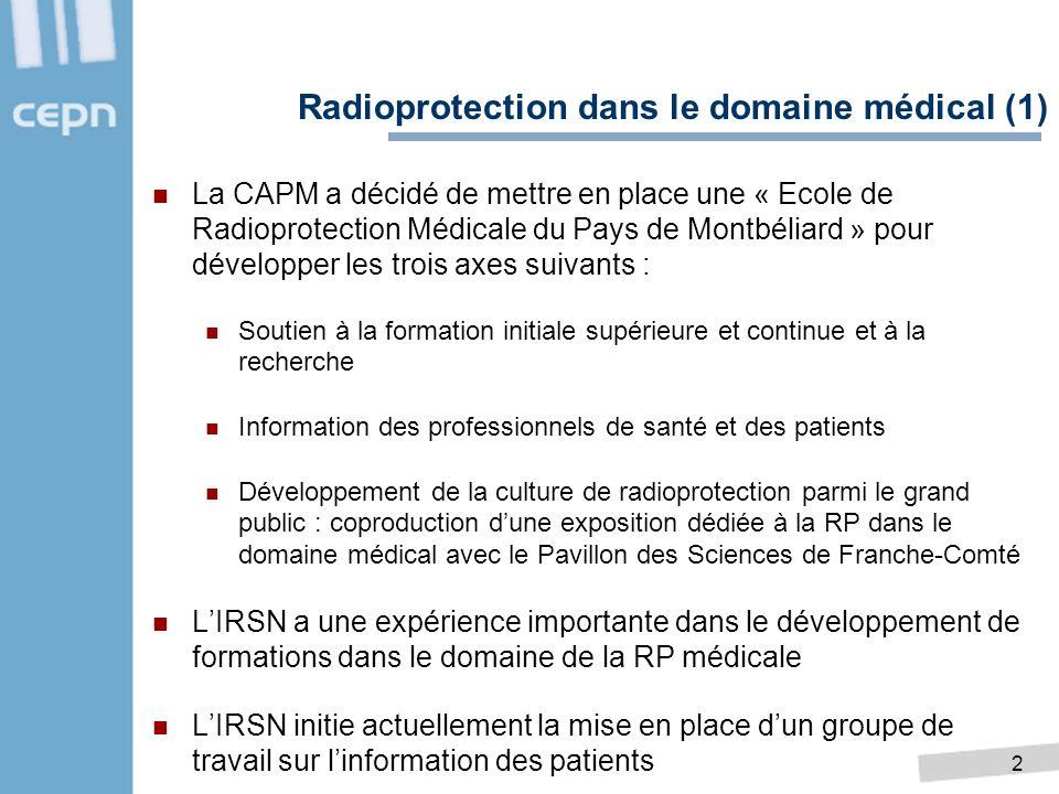 2 La CAPM a décidé de mettre en place une « Ecole de Radioprotection Médicale du Pays de Montbéliard » pour développer les trois axes suivants : Souti