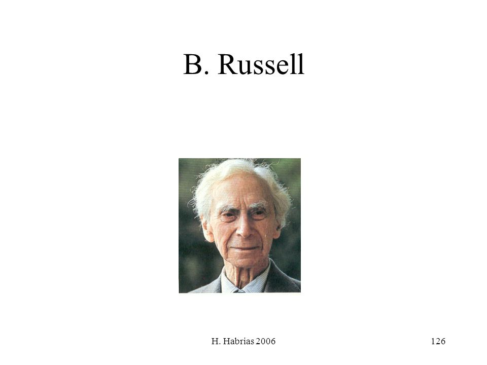H. Habrias 2006126 B. Russell
