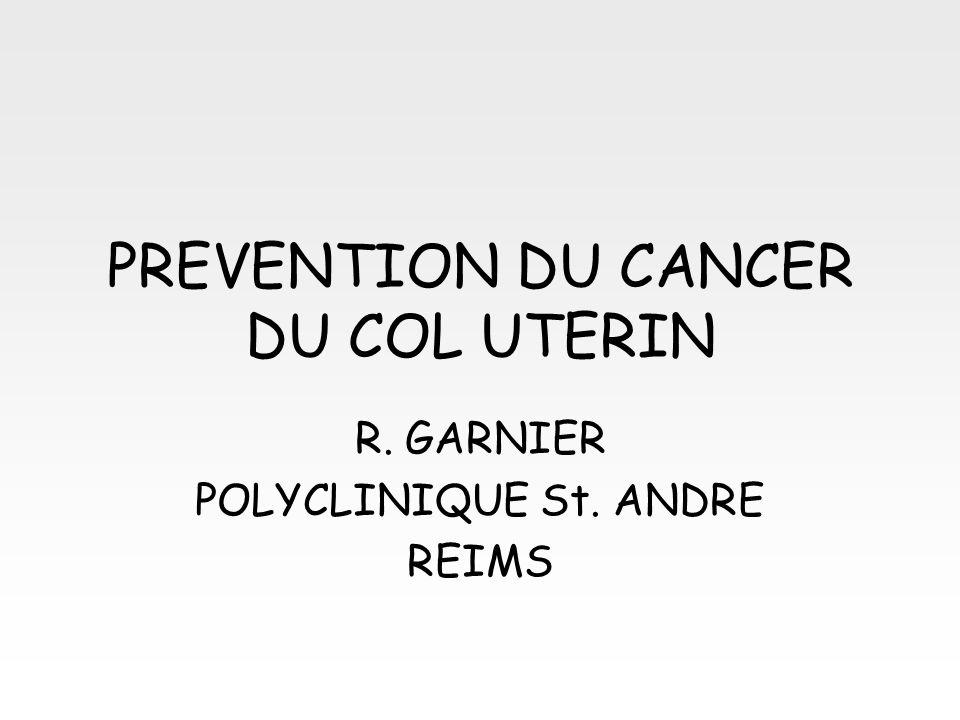Vaccination & Dépistage : synergie dans le temps Protection vaccinale (pour une couverture vaccinale optimale) : –70% contre HPV 16 & 18 (90% en France : Edith I) –protection croisée : espérer plus mais pas 100% –effet de la vaccination sur le cancer du col : observable de manière décalée à léchelle dune population Conséquences envisageables : –baisse / amélioration de lobservance au dépistage .
