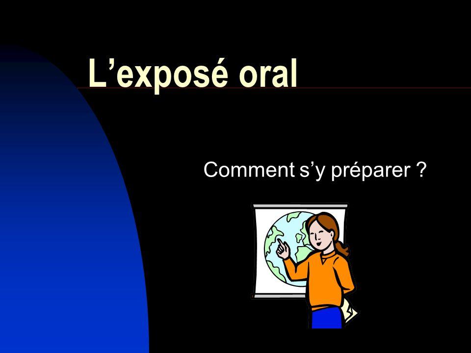 Lexposé oral Comment sy préparer ?