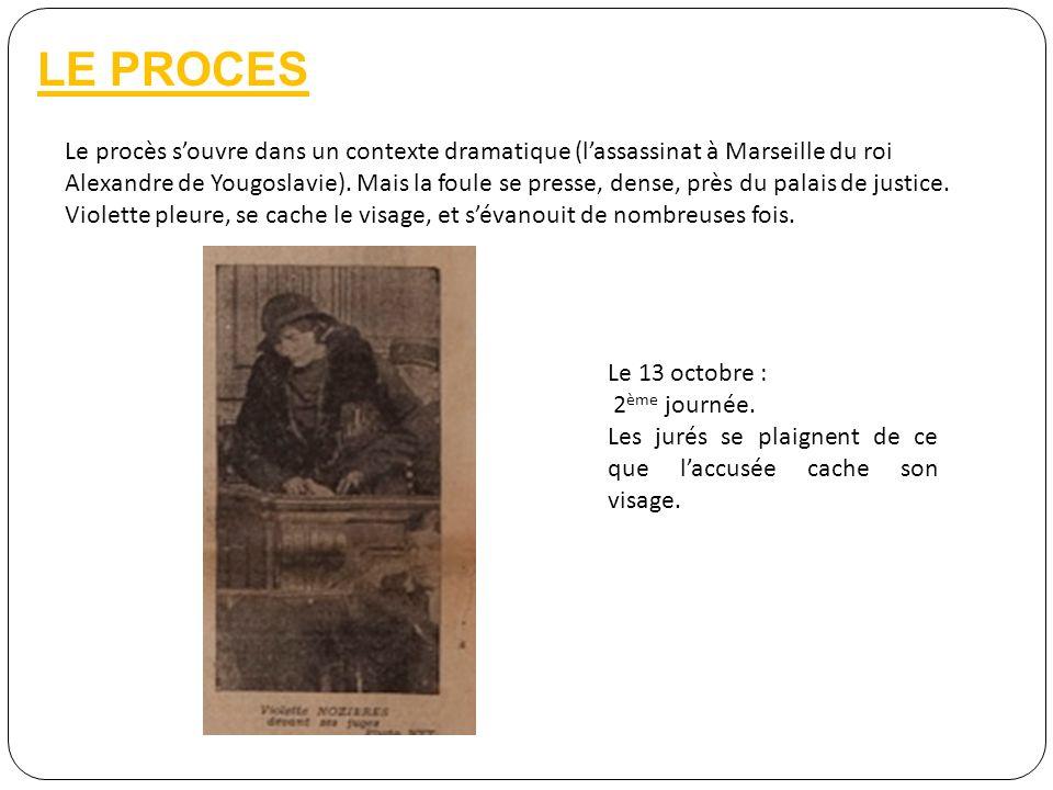 LE PROCES Le procès souvre dans un contexte dramatique (lassassinat à Marseille du roi Alexandre de Yougoslavie). Mais la foule se presse, dense, près