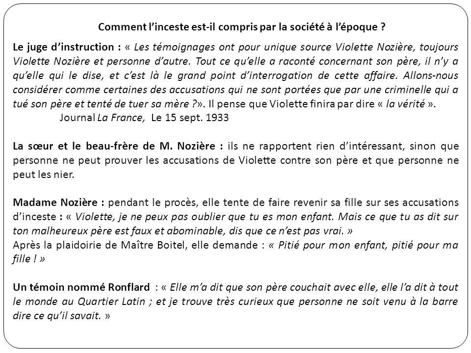 Le jugement Le président du tribunal, Peyre, énonce la sentence : Violette est condamnée à la peine de mort.« La parricide sera conduite à léchafaud, pieds nus, en chemise, voile noir recouvrant la tête.
