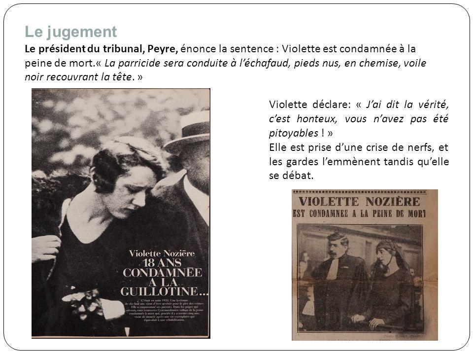 Mais la peine de mort ne peut pas être appliquée car les femmes ne sont plus exécutées en France (à quelques exceptions près )