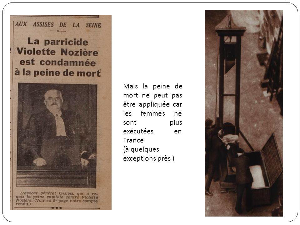 L APRÈS PROCÈS La grâce et lincarcération Le 25 décembre 1934 Violette Nozière est graciée par le président de la République Albert Lebrun Le jour de Noël elle quitte la prison de la Petite Roquette ( prison des condamnées à mort) pour la prison de Fresnes.