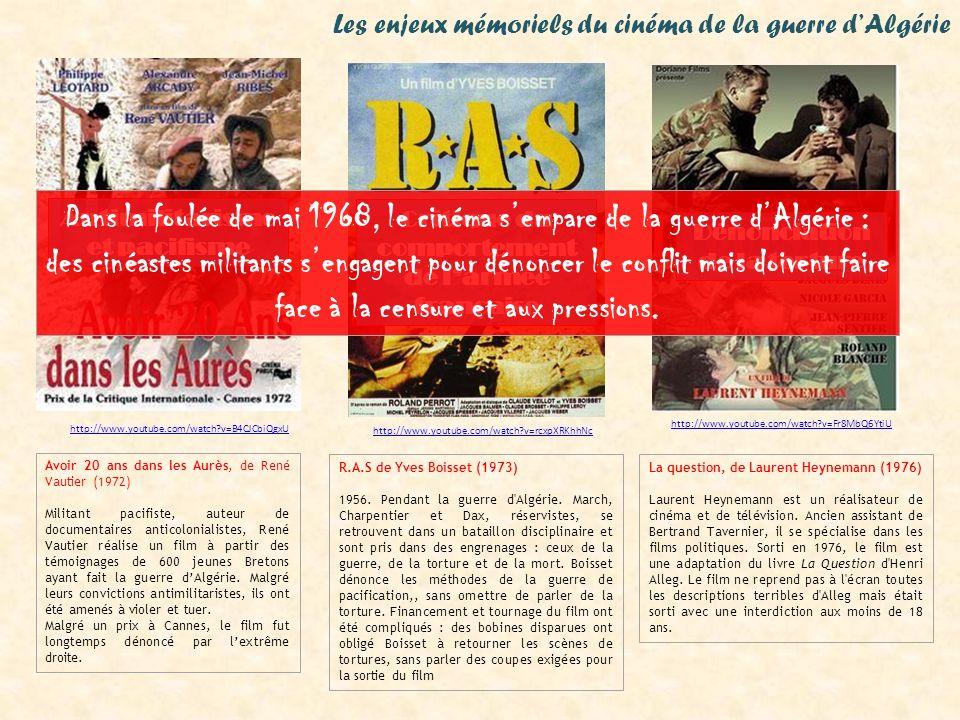 Avoir 20 ans dans les Aurès, de René Vautier (1972) Militant pacifiste, auteur de documentaires anticolonialistes, René Vautier réalise un film à part