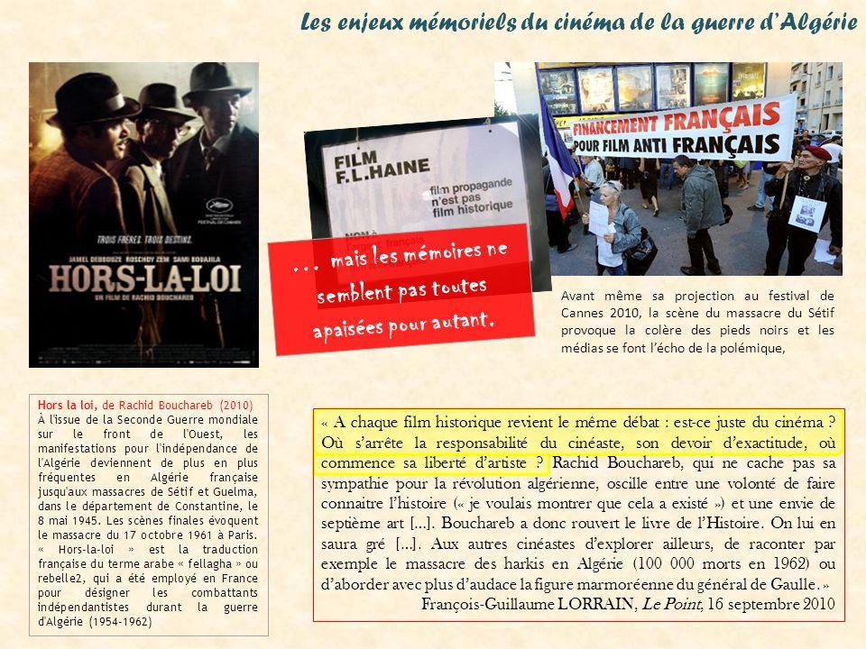 Les enjeux mémoriels du cinéma de la guerre dAlgérie Hors la loi, de Rachid Bouchareb (2010) À l'issue de la Seconde Guerre mondiale sur le front de l