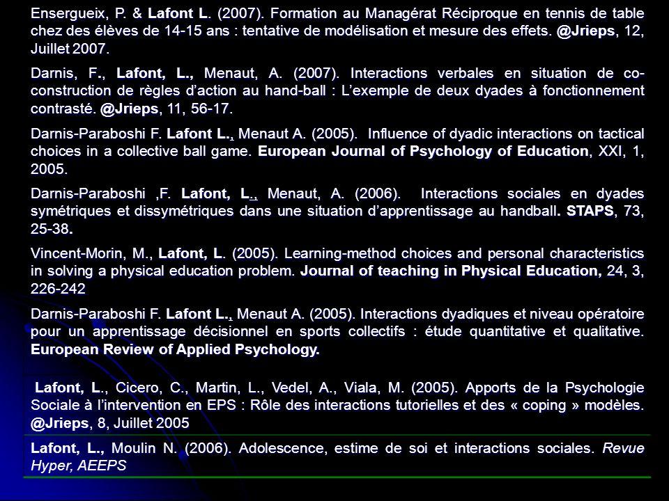 Ensergueix, P. & Lafont L. (2007). Formation au Managérat Réciproque en tennis de table chez des élèves de 14-15 ans : tentative de modélisation et me