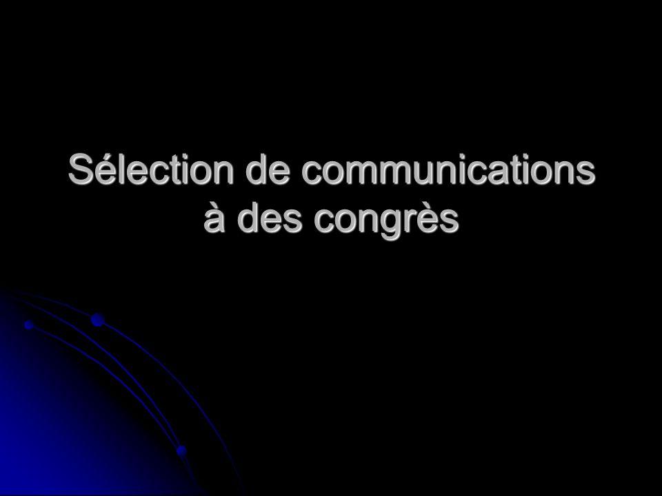 Sélection de communications à des congrès
