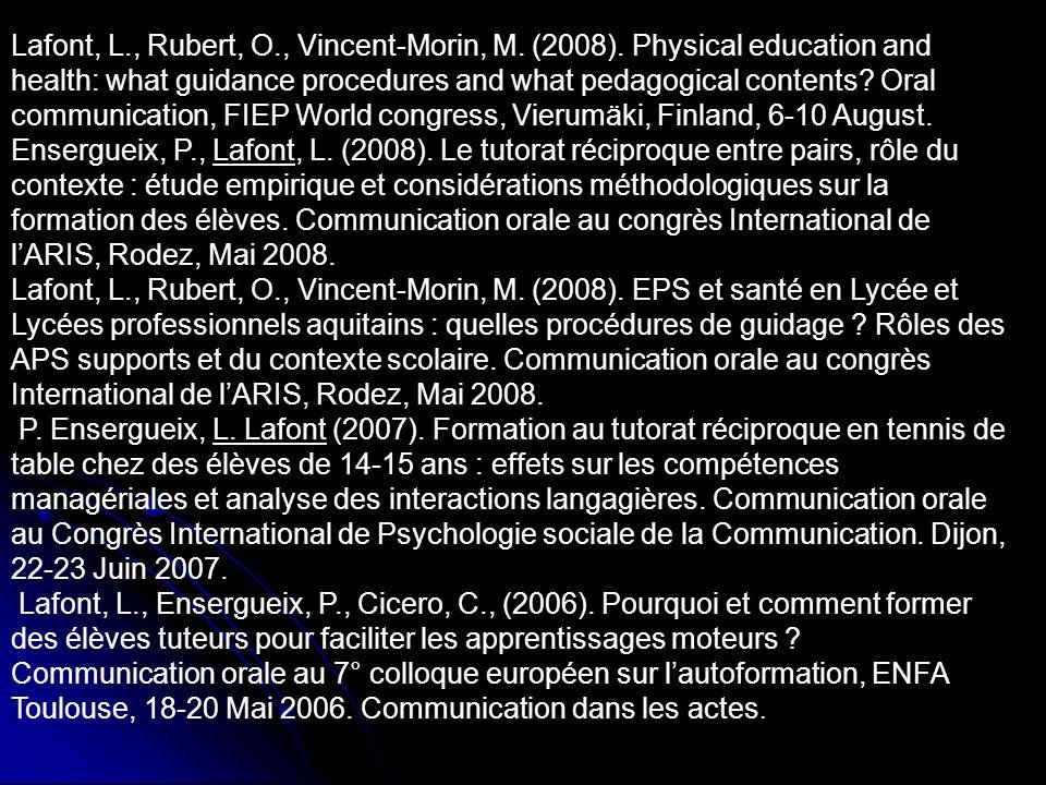 Lafont L.(2005).