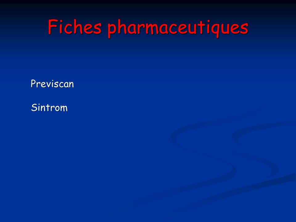 Fiches pharmaceutiques PreviscanSintrom