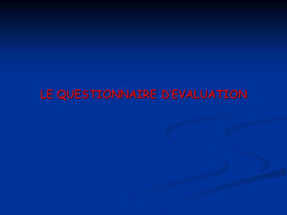 LE QUESTIONNAIRE DEVALUATION